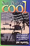 San Pedro Cool: The Guide to Ambergris Caye, Belize