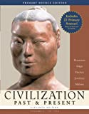 img - for Civilization Past & Present, Volume I (to 1650), Primary Source Edition (Book Alone) (11th Edition) (MyHistoryLab Series) book / textbook / text book