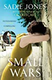 Sadie Jones Small Wars