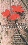 A Woman's Guide to the Earth Traditions: Exploring Wicca, Shamanism, Paganism and Celtic Spirituality