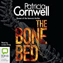 The Bone Bed: Scarpetta, Book 20 Audiobook by Patricia Cornwell Narrated by Lorelei King