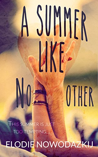 A Summer Like No Other by Elodie Nowodazkij ebook deal