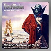 Mission Zeitbrücke - Teil 2 (Perry Rhodan Silber Edition 121) | Kurt Mahr, Hans Kneifel, Ernst Vlcek