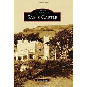 Sam's Castle (Images of America Series)