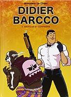 Didier Barcco, Tome 2 : Shotgun et confiserie