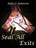 Seal All Exits (Tangled Web Book 3)