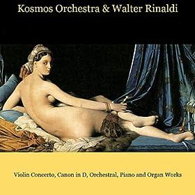 Bach / Pachelbel / Vivaldi / Albinoni / Rinaldi / Beethoven / Schubert / Bach: Violin Concerto, Canon in D, Orchestral, Piano and Organ Works