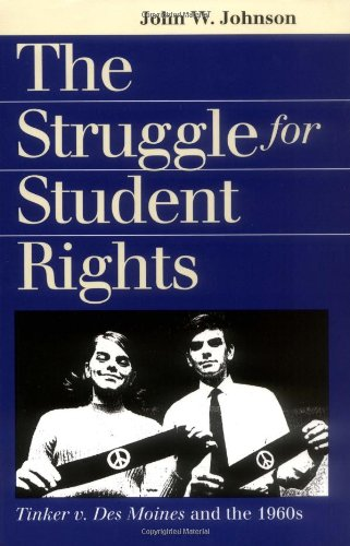 The Struggle for Student Rights: Tinker v. Des Moines and...