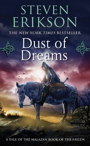 Dust of Dreams (Malazan Book 9)