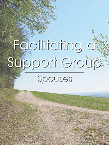 Facilitating a Support Group - Spouses