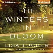 The Winters in Bloom: A Novel | [Lisa Tucker]