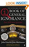 QI: The Book of General Ignorance (The Noticeably Stouter Edition)