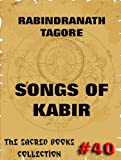 Songs Of Kabir (The Sacred Books)