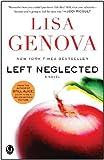 Left Neglected by Genova, Lisa (2011) Paperback
