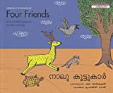 Four Friends (English and Malayalam Edition)
