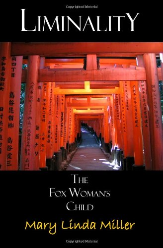 Liminality: The Fox Woman'S Child