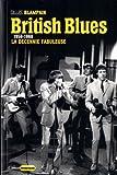 British blues : 1958-1968 : la décennie fabuleuse