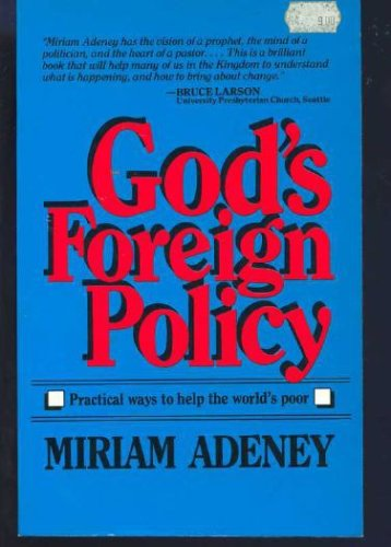 God's foreign policy, MIRIAM ADENEY