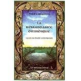 La renaissance druidique. La voix du druide contemporain