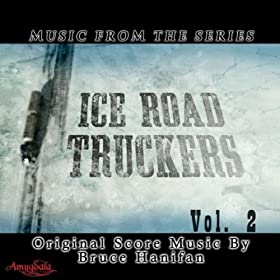 Music from the Series Ice Road Truckers Vol. 2