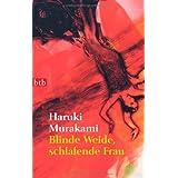 """Blinde Weide, schlafende Frauvon """"Haruki Murakami"""""""
