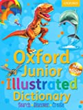 Oxford Dictionaries Junior Illustrated Dictionary: Oxford Junior Illustrated Dictionary 2011