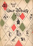 img - for 40 Best of Walt Disney's Song Album (Piano-Vocal Score with Chord Symbols and Ukelele Rubrics) book / textbook / text book