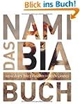 Das Namibia Buch: Highlights eines Fa...