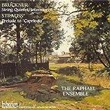 Bruckner: String Quintet; Intermezzo; Strauss: Prelude to Capriccio