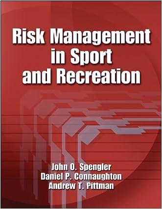 Risk Management in Sport and Recreation written by John O. Spengler