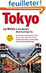 Tokyo: 29 Walks in the World's Most E...