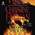 Dark Blood: A Carpathian Novel, Book 26 (       UNABRIDGED) by Christine Feehan Narrated by Phil Gigante, Natalie Ross