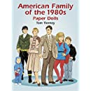 American Family of the 1980s Paper Dolls (Dover Paper Dolls)