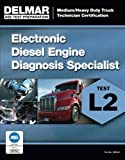 img - for ASE Test Preparation Manual - Electronic Diesel Engine Diagnosis Specialist (L2) (Delmar Learning's Test Preparation) book / textbook / text book