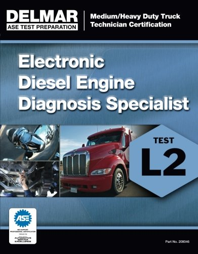 ASE Test Preparation Manual -  Electronic Diesel Engine Diagnosis Specialist (L2) (Delmar Learning's Test Preparation) (Transmission Ase Book compare prices)
