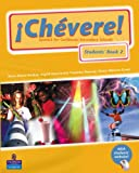 img - for Chevere: Pupils Book Bk. 2: Spanish for Caribbean Secondary Schools book / textbook / text book