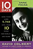 Anne Frank (10 Days That Shook Your World) (1416964452) by Colbert, David
