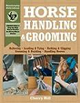 Horse Handling & Grooming: Haltering...