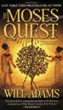 The Moses Quest