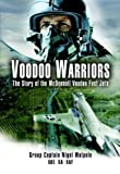 Image of Voodoo Warriors: The  Story of the McDonnell Voodoo Fast-jets