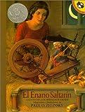 El Enano Saltarin: Cuento de Los Hermanos Grimm (Spanish Edition) (0613005139) by Zelinksy, Paul O.