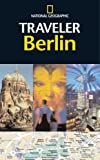 National Geographic Traveler: Berlin (0792262123) by Damien Simonis
