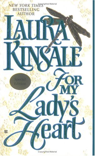 For My Ladys Heart, LAURA KINSALE