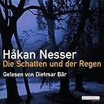 Die Schatten und der Regen | Håkan Nesser