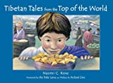 img - for Tibetan Tales from the Top of the World book / textbook / text book