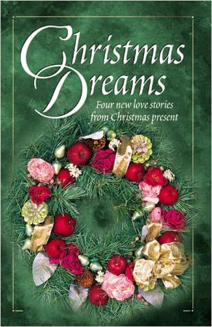 Christmas Dreams: The Christmas Wreath/Evergreen/Searching for the Star/Christmas Baby (Inspirational Christmas Romance Collection)