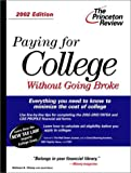 img - for Paying for College Without Going Broke, 2002 Edition (Princeton Review: Paying for College Without Going Broke) book / textbook / text book