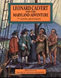 img - for Leonard Calvert and the Maryland Adventure book / textbook / text book