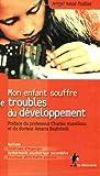 echange, troc Avigal Amar Tuiller - Mon enfant souffre de troubles du développement
