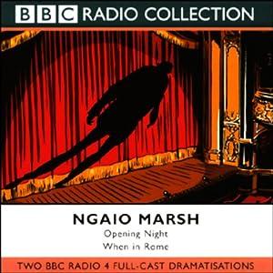 Opening Night & When in Rome (Dramatized) | [Ngaio Marsh]